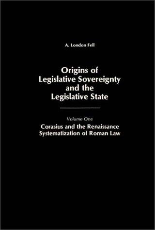 Origins of Legislative Sovereignty and the Legislative State
