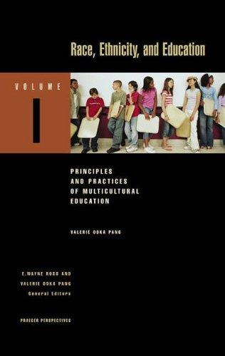 Download Race, Ethnicity, and Education (Praeger Perspectives)