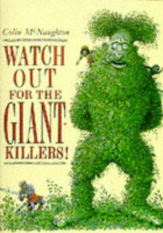 Watch Out for the Giant-killers