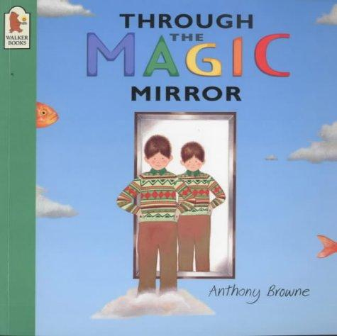 Through the Magic Mirror
