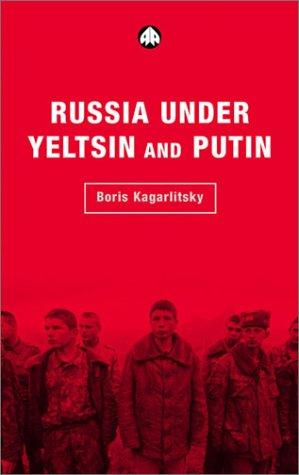 Download Russia Under Yeltsin and Putin