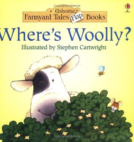 Download Where's Woolly? (Usborne Farmyard Tales Flap Books)