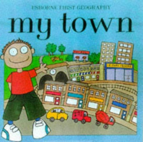 Download My Town (Young Geography)