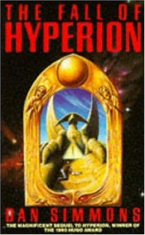 The Fall of Hyperion (Hyperion Cantos) by Dan Simmons