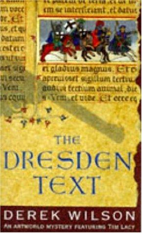 The Dresden Text (Tim Lacy Artworld Mysteries)