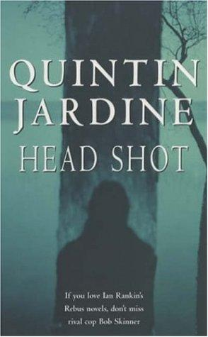 Download Head Shot (Bob Skinner Mysteries)