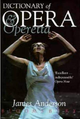 Bloomsbury Dictionary of Opera and Operetta