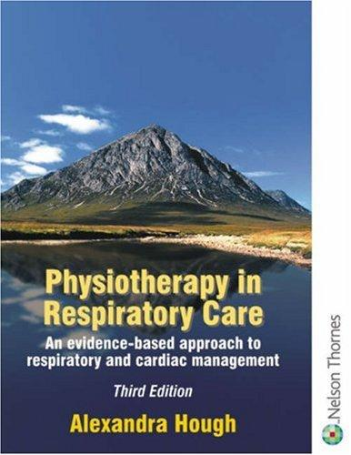 Download Physiotherapy in Respiratory Care