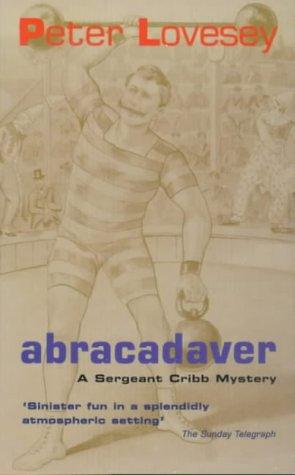 Abracadaver (A Sergeant Cribb Mystery)