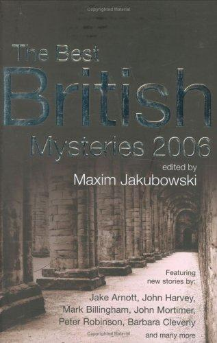 Download Best British Mysteries 2006 (Best British Mysteries) (Best British Mysteries)