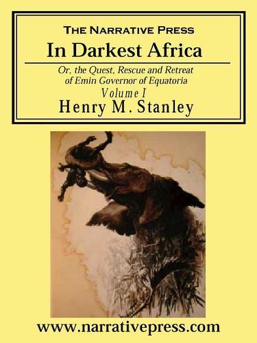 In Darkest Africa, Volume I