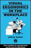 Visual Ergonomics in the Workplace