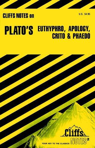 CliffsNotes Euthyphro, Apology, Crito and Phaedo