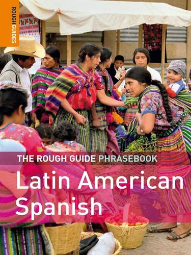 The Rough Guide Phrasebook Latin American Spanish