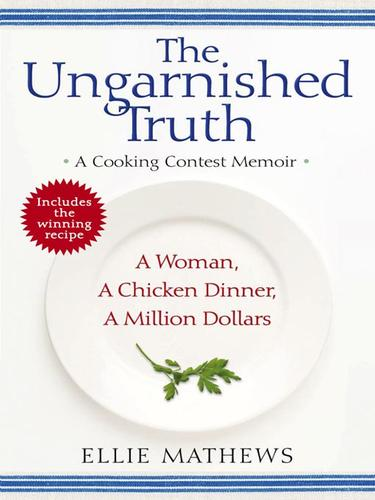 The Ungarnished Truth