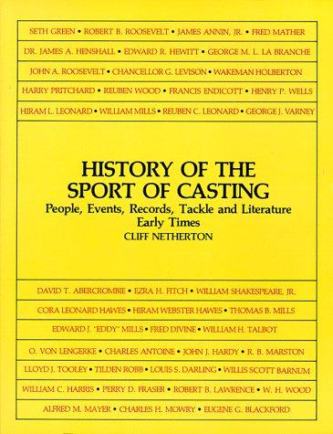 Download History of the Sport of Casting