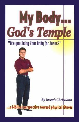 My body– God's temple