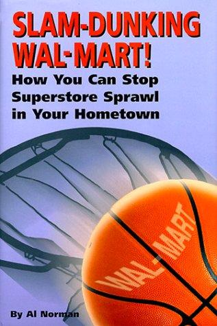 Slam-Dunking Wal-Mart