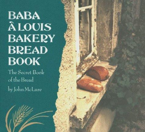 Image for Baba a Louis Bakery Bread Book: The Secret Book of the Bread