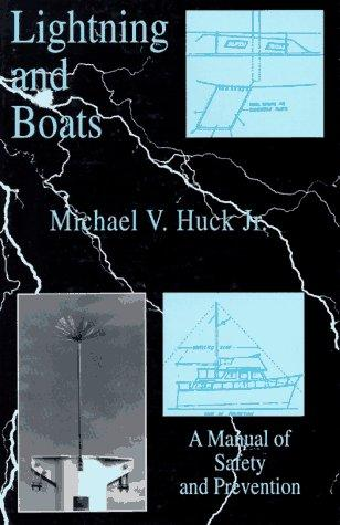 Image for Lightning and Boats: A Manual of Safety and Prevention