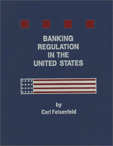 Download Banking Regulation in the United States