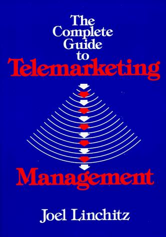 Download The Complete Guide to Telemarketing Management