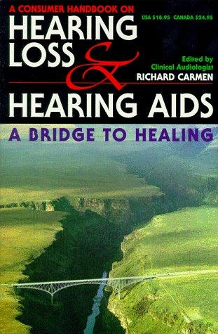 Consumer Handbook on Hearing Loss and Hearing Aids