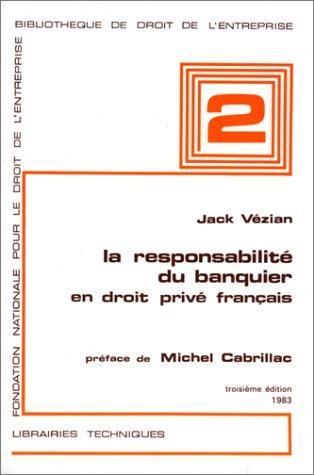 Download La responsabilité du banquier en droit privé français