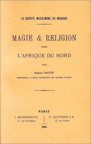 Download Magie & religion dans l'Afrique du Nord