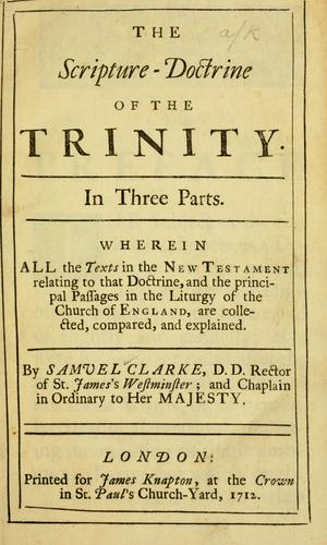 The Scripture doctrine of the Trinity.
