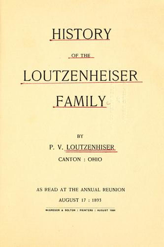 History of the Loutzenheiser family by