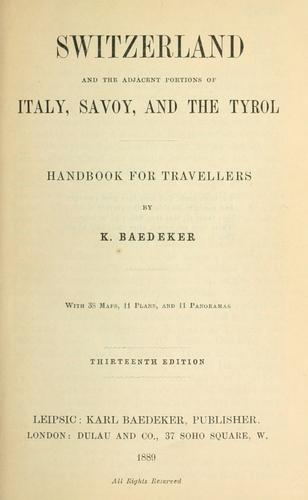 Switzerland and the adjacent portions of Italy, Savoy, and the Tyrol