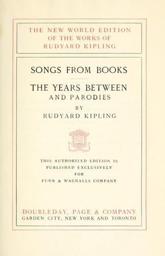 Songs from books. The years between, and parodies.