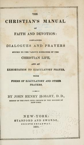 The Christian's manual of faith and devotion