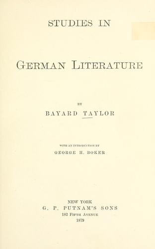 Studies in German literature by Bayard Taylor