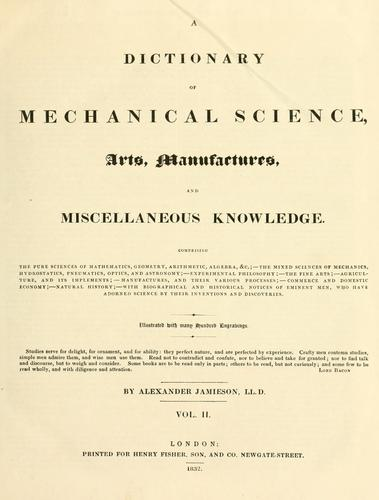 Download A dictionary of mechanical science, arts, manufactures, and miscellaneous knowledge …