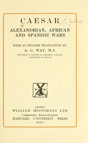 Alexandrian, African and Spanish wars.