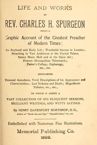 Life and works of Rev. Charles H. Spurgeon