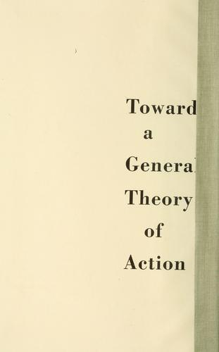 Toward a general theory of action.
