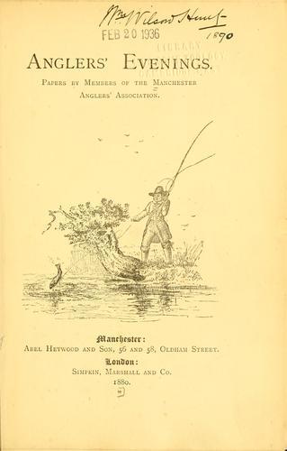 Anglers' evenings.