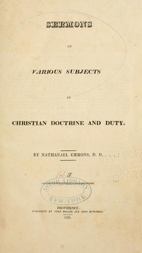 Sermons on various subjects of Christian doctrine and duty.