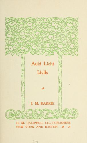 Auld licht idylls.