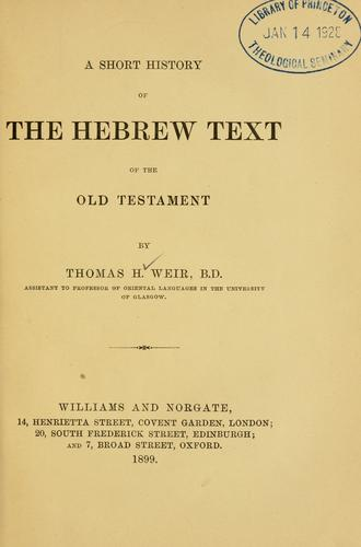 A short history of the Hebrew text of the Old Testament.