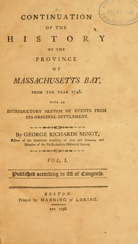 Continuation of the history of the province of Massachusetts Bay, from the year 1748