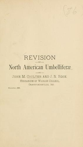 Revision of North American Umbelliferae.
