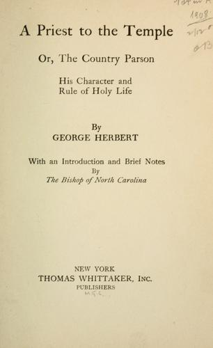 A priest to the temple by Herbert, George