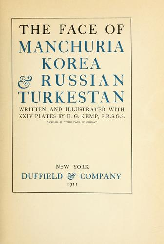The face of Manchuria, Korea, & Russian Turkestan