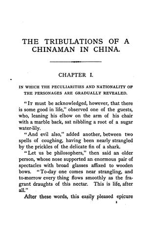 The tribulations of a Chinaman in China.