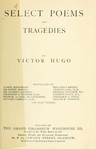 Select poems and tragedies
