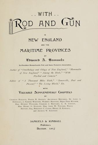 With rod and gun in New England and the maritime provinces